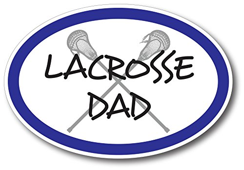 Lacrosse Dad Car Magnet Decal 4 x 6 Oval Heavy Duty for Car Truck SUV Waterproof