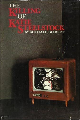 The Killing of Katie Steelstock by Michael Francis Gilbert 1980-06-01: Amazon.es: Michael Francis Gilbert: Libros