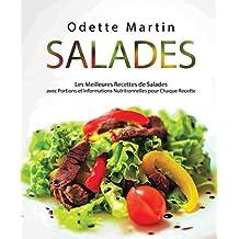 Salades: Les Meilleures Recettes de Salades avec Portions et Informations Nutritionnelles pour Chaque Recette (French Edition)