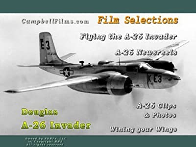 Douglas A-26 Invader Attack Bomber WW2 Pacific Island War Korea Vietnam old films DVD by Douglas Aircraft Co.