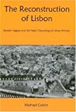 The Reconstruction of Lisbon, Michael Colvin, 0838757081