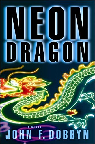 Neon Dragon (A Knight and Devlin Thriller) PDF