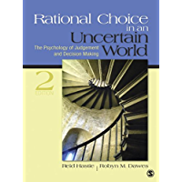 Rational Choice in an Uncertain World: The Psychology of Judgment and Decision Making (English Edition)