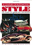 A Century of Automotive Style: 100 Years of American Car Design