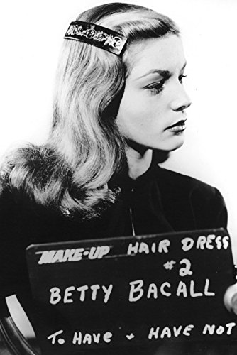 To Have and To Have Not Lauren Bacall make up pose 18x24 Poster