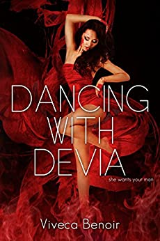 Dancing with Devia by [Benoir, Viveca]
