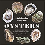 Oysters: A Celebration in the Raw