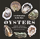 img - for Oysters: A Celebration in the Raw book / textbook / text book