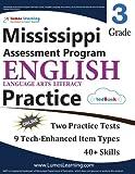 Mississippi Assessment Program Test Prep: Grade 3 English Language Arts Literacy (ELA) Practice Workbook and Full-length Online Assessments: MAP Study Guide