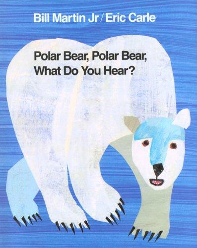 Polar Bear, Polar Bear, What Do You Hear? (Brown Bear and Friends) ()