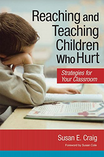 Pdf Parenting Reaching and Teaching Children Who Hurt: Strategies for Your Classroom