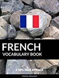 French Vocabulary Book%3A A Topic Based