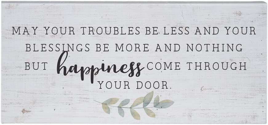"Simply Said, INC Inspire Boards 12"" x 5.5"" Wood Sign, May Your Troubles Be Less and Your Blessings Be More and Nothing But Happiness Come Through Your Door"