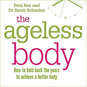 The Ageless Body Audiobook