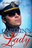 Front cover for the book The Captain's Lady by Lorhainne Eckhart