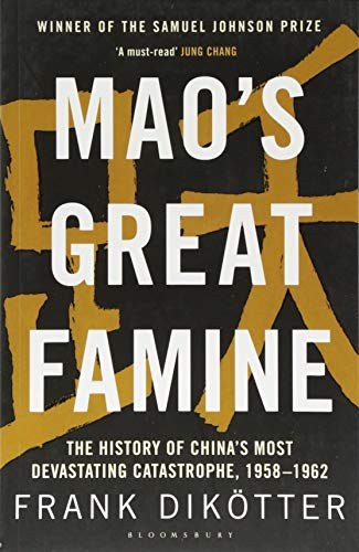 Mao's Great Famine: The History of China's Most Devastating Catastrophe, 1958-62 from imusti