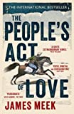 Front cover for the book The People's Act of Love by James Meek