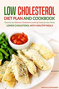 Low Cholesterol Diet Plan Cookbook ebook