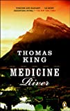 Medicine River, Thomas King, 014305435X