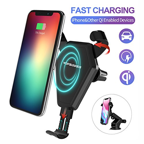 Fast Wireless Car Charger,Wofalodata Optimal 7.5W Wireless Charging Air Vent Phone Holder Cradle for iPhone 8, iPhone 8 Plus, iPhone X,10W Fast Wireless Charging for Samsung Galaxy S8/S8 Plus/Note 8/ S7, 5W for All Qi-enabled Phones (No AC Adapter)