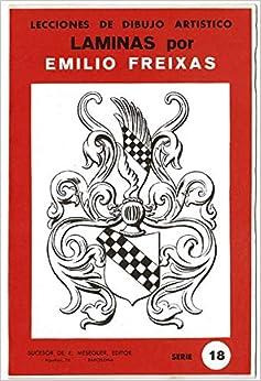 Book's Cover of Lecciones de Dibujo Artístico. Láminas por Emilio Freixas Serie 18 (Español) Tapa blanda – 1 enero 1964