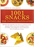 img - for 1001 Snacks For Instant Gratification book / textbook / text book