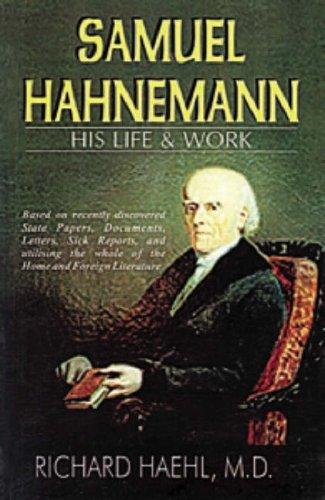 Life & Work of Samuel Hahnemann