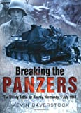 Breaking the Panzers, Kevin Baverstock, 0750928956