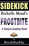 download ebook book sidekick: frostbite: a vampire academy novel pdf epub
