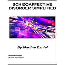 Schizoaffective Disorder Simplified