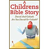 A Childrens Bible Story:  David And Goliath.  Are You David Or Goliath?