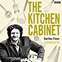 The Kitchen Cabinet: Complete Series 4 Radio/TV Program by Somethin' Else - BBC Radio 4 Narrated by Jay Rayner