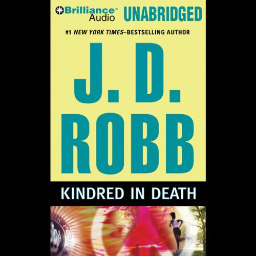 Kindred in Death: In Death, Book 29 Audiobook [Free Download by Trial] thumbnail