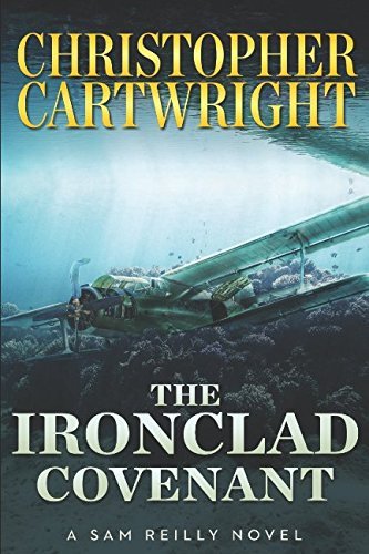 The Ironclad Covenant (Sam Reilly)