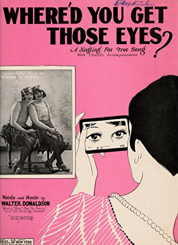 Where'd You Get Those Eyes? Fox-Trot Song with Ukulele Accompaniment (Sheet Music)