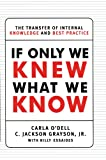If Only We Knew What We Know, Carla O'dell and C. Jackson Grayson, 1451697570
