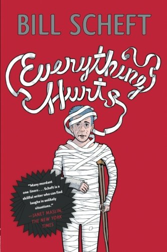 Download Everything Hurts: A Novel ebook