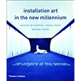 Installation Art In The New Millenium