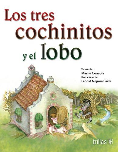 Los tres cochinitos y el lobo / The Three Little Pigs and the Wolf por Leonid Nepomniachi,Marivi Cerisola