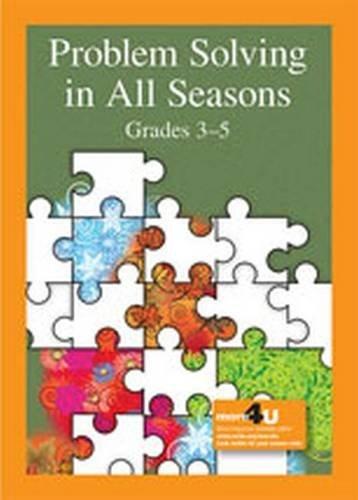 Problem Solving in All Seasons Grades 3-5