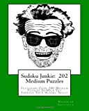 Sudoku Junkie: 202 Medium Puzzles, Hagopian Institute, 1456412671