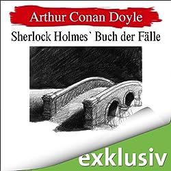 Sherlock Holmes' Buch der Fälle (Sherlock Holmes 9)