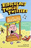 img - for Ridiculous Tongue Twisters book / textbook / text book
