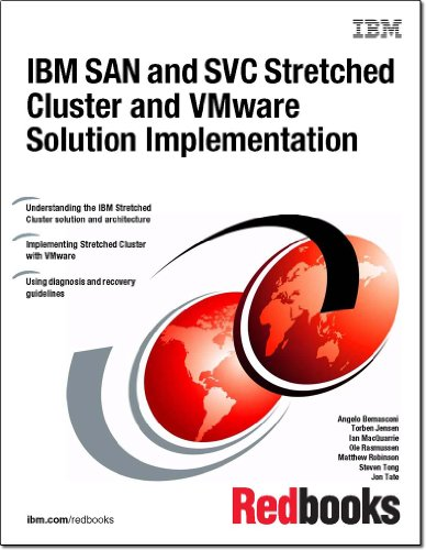 IBM San and Svc Stretched Cluster and Vmware Solution Implementation ()