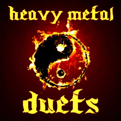 Heavy Metal Duets: Power Metal...