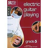 RGT - Electric Guitar Playing - Grade 5