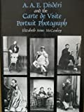 A. A. E. Disderi and the Carte de Viste Portrait Photograph, , 0300031696