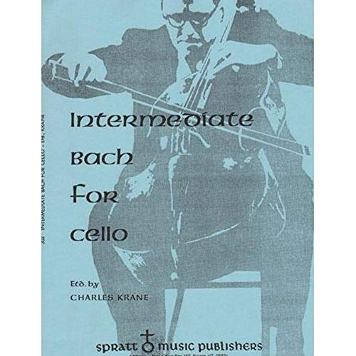 Intermediate Bach for Cello - Cello and Piano - edited by Charles Krane - Spratt Music Publishers