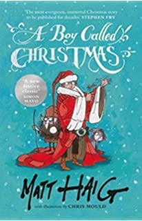 The Girl Who Saved Christmas: Amazon.co.uk: Matt Haig, Chris Mould ...