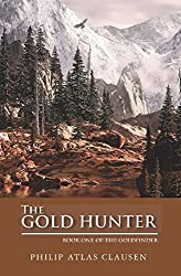 The Gold Hunter: Book One (The Gold Finder 1)